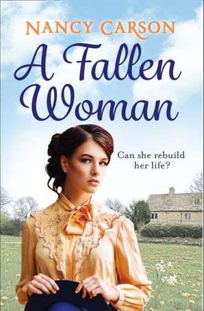 A Fallen Woman eBook  by Nancy Carson