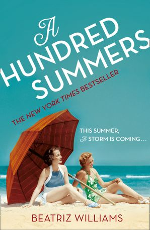 A Hundred Summers Paperback  by Beatriz Williams