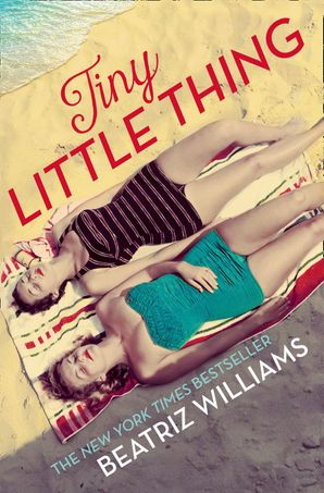Tiny Little Thing: Secrets, scandal and forbidden love (The Schuyler Sister Novels, Book 2) eBook  by Beatriz Williams
