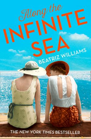 Along the Infinite Sea Paperback  by Beatriz Williams