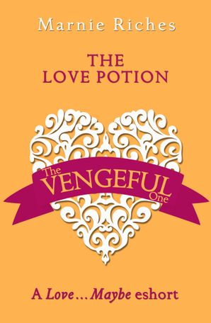 The Love Potion eBook  by Marnie Riches