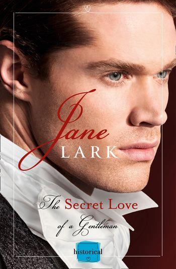 The Secret Love of a Gentleman (The Marlow Family Secrets, Book 6) - Jane Lark