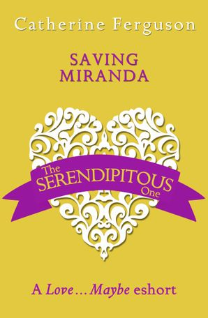 Saving Miranda eBook  by Catherine Ferguson
