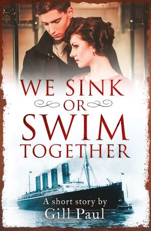 We Sink or Swim Together eBook  by Gill Paul