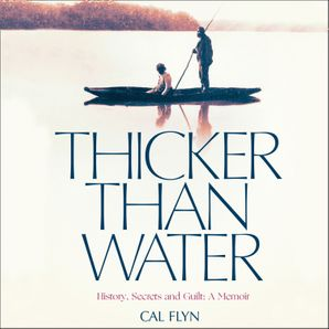 Thicker Than Water  Unabridged edition by No Author