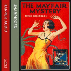 The Mayfair Mystery: 2835 Mayfair (Detective Club Crime Classics)  Unabridged edition by Frank Richardson