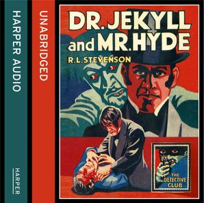 Strange Case of Dr Jekyll and Mr Hyde Download Audio Unabridged edition by Robert Louis Stevenson