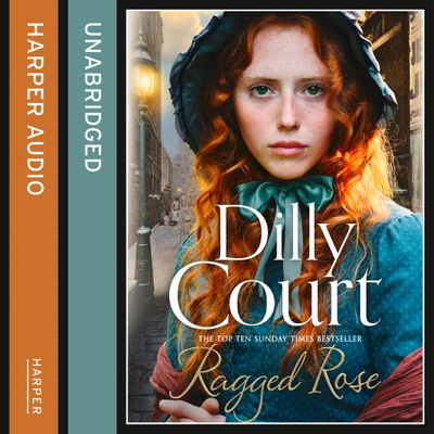 Ragged Rose - Dilly Court, Read by Annie Aldington