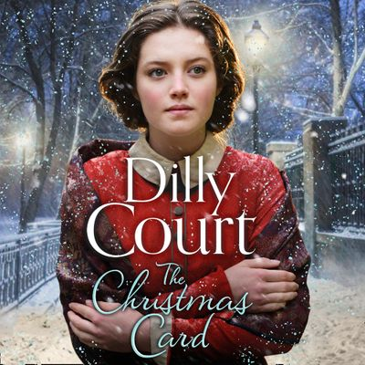 The Christmas Card - Dilly Court, Read by Annie Aldington