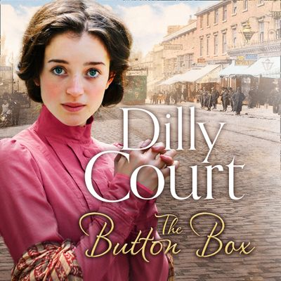 The Button Box - Dilly Court, Read by Annie Aldington