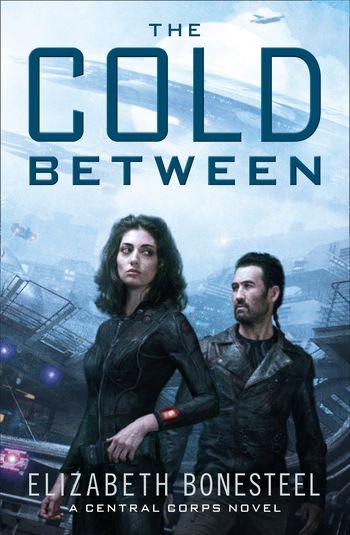 The Cold Between - Elizabeth Bonesteel