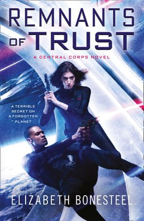 Remnants of Trust Paperback  by Elizabeth Bonesteel