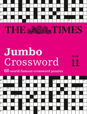The Times 2 Jumbo Crossword Book 11: 60 large general-knowledge crossword puzzles Paperback  by John Grimshaw