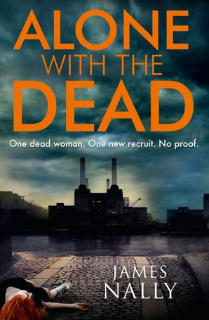 Alone with the Dead Paperback  by