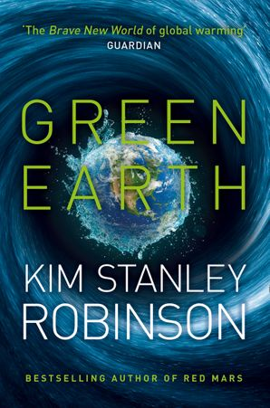 Green Earth Paperback  by Kim Stanley Robinson