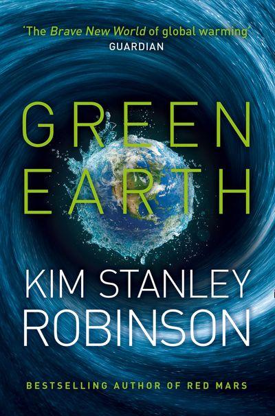Green Earth - Kim Stanley Robinson