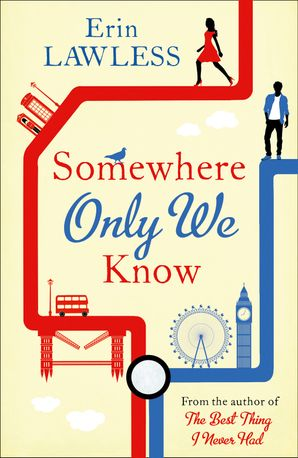 Somewhere Only We Know Paperback  by Erin Lawless