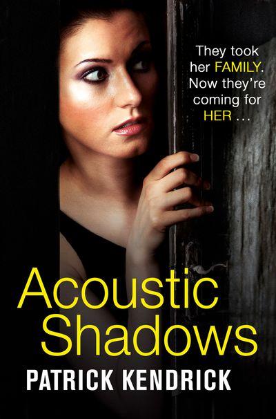 Acoustic Shadows - Patrick Kendrick