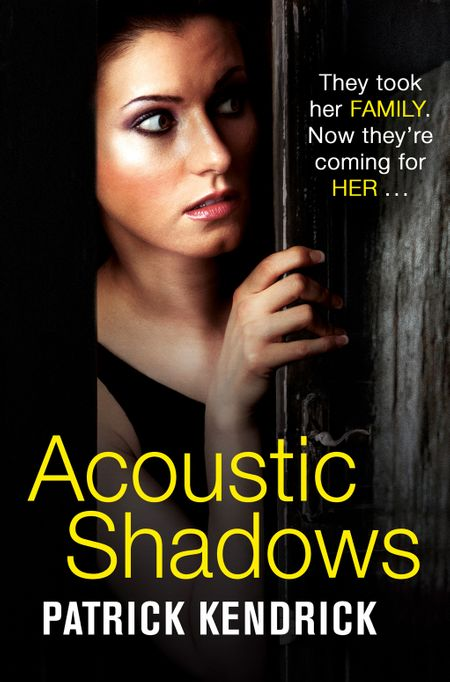 Acoustic Shadows - Patrick Kendrick