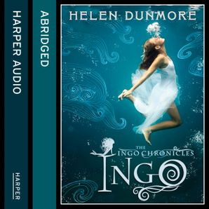 Ingo Download Audio Abridged edition by Helen Dunmore