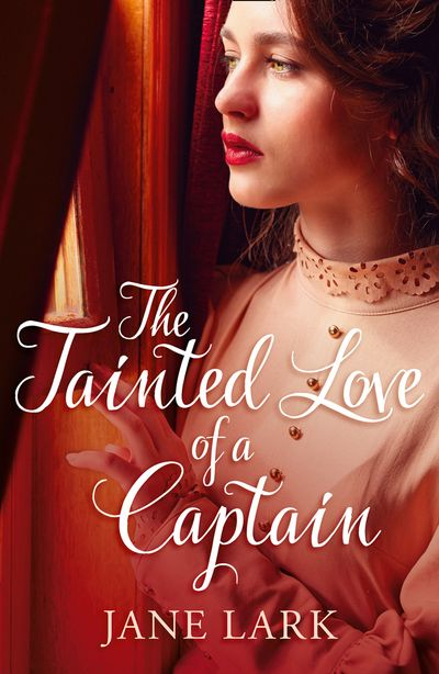 The Tainted Love of a Captain (The Marlow Family Secrets, Book 8) - Jane Lark