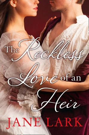 The Reckless Love of an Heir (The Marlow Family Secrets, Book 7) Paperback  by Jane Lark