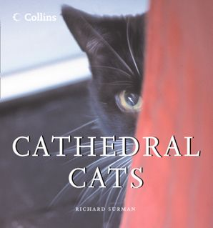 Cathedral Cats eBook  by Richard Surman