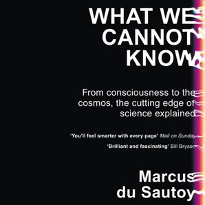 What We Cannot Know Download Audio Unabridged edition by Marcus du Sautoy