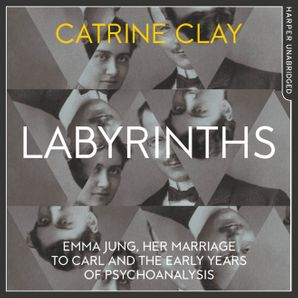 Labyrinths Download Audio Unabridged edition by Catrine Clay