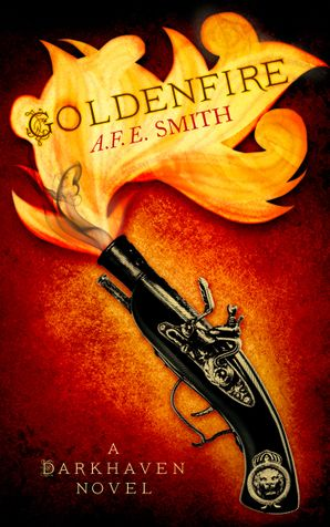 Goldenfire Paperback  by A. F. E. Smith