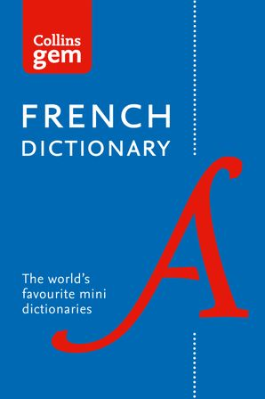 Collins French Gem Dictionary: The world's favourite mini dictionaries (Collins Gem) Paperback 12th edition by No Author
