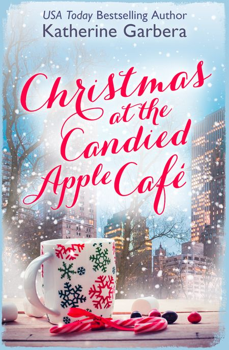 Christmas at the Candied Apple Café - Katherine Garbera