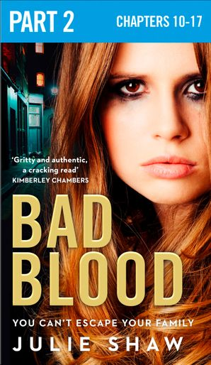 Bad Blood: Part 2 of 3 eBook  by Julie Shaw
