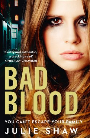 Bad Blood Paperback  by Julie Shaw
