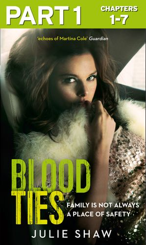 blood-ties-part-1-of-3-family-is-not-always-a-place-of-safety