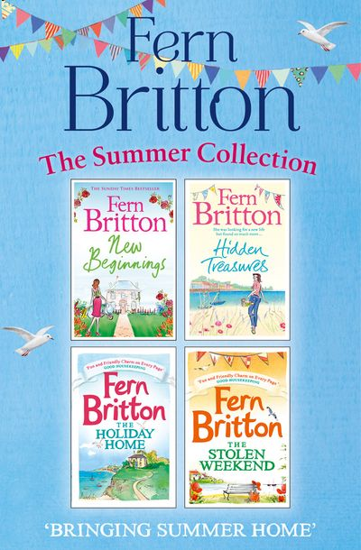 Fern Britton Summer Collection: New Beginnings, Hidden Treasures, The Holiday Home, The Stolen Weekend - Fern Britton