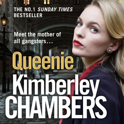 Queenie - Kimberley Chambers, Read by Annie Aldington