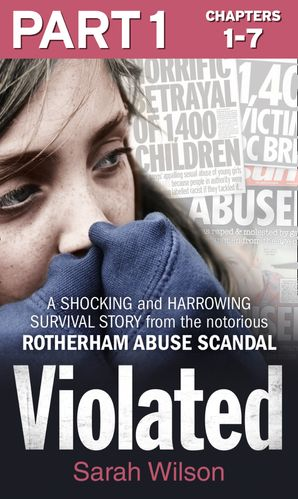 Violated: Part 1 of 3 eBook  by Sarah Wilson