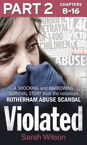 Violated: Part 2 of 3 eBook  by Sarah Wilson
