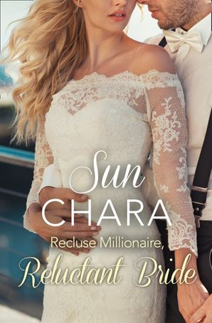 Recluse Millionaire, Reluctant Bride Paperback  by Sun Chara