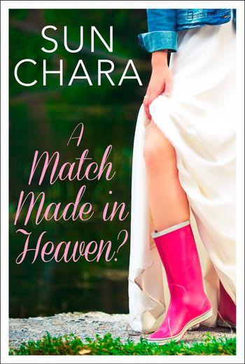 A Match Made in Heaven? - Sun Chara