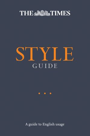 The Times Style Guide: A guide to English usage Paperback Second edition by No Author