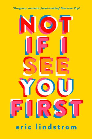 Not If I See You First Paperback  by Eric Lindstrom