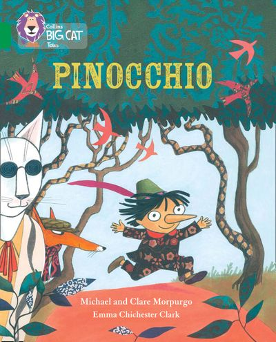 Pinocchio: Band 15/Emerald (Collins Big Cat) - Michael Morpurgo, Illustrated by Emma Chichester Clark, Prepared for publication by Collins Big Cat