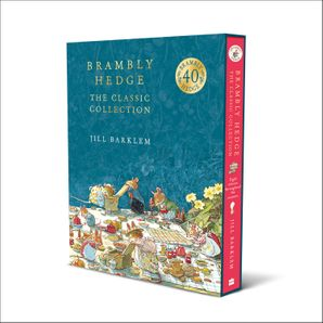 The Brambly Hedge Complete Collection Hardcover  by Jill Barklem