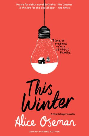 This Winter (A Solitaire novella) eBook  by Alice Oseman