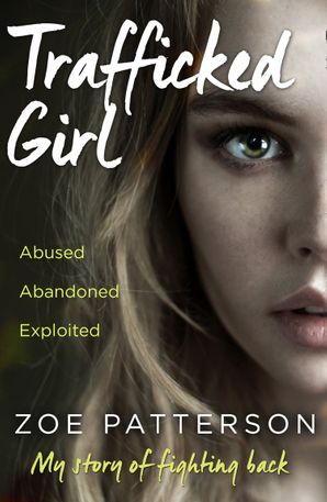 Trafficked Girl Paperback  by Zoe Patterson