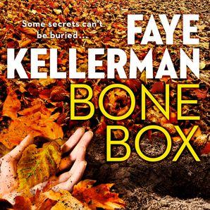 Bone Box (Peter Decker and Rina Lazarus Series, Book 24)  Unabridged edition by Faye Kellerman