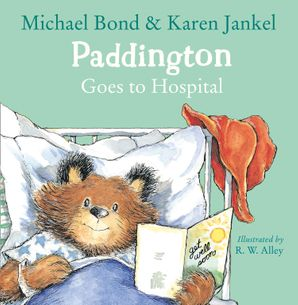 Paddington Goes to Hospital Paperback  by Michael Bond
