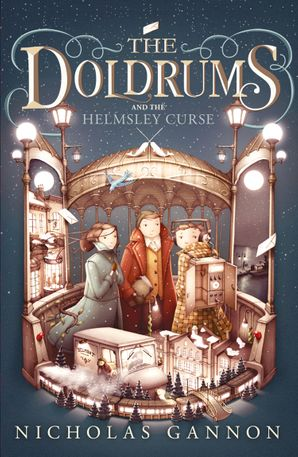 The Doldrums and the Helmsley Curse Paperback  by Nicholas Gannon